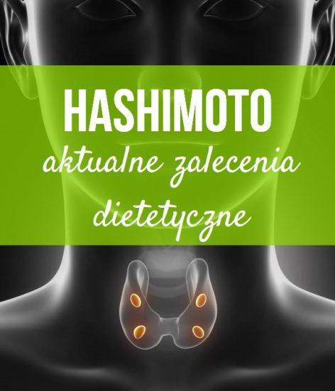 zalecenia dietetyczne w Hashimoto