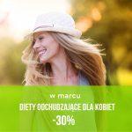 w marcu diety dla kobiet 30% taniej